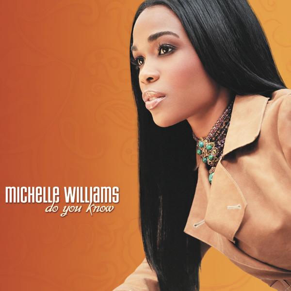 Michelle Williams - Do You Know (Album Cover, 2004)